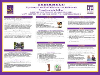 Freshmeat :   Psychosocial and Health Behaviors of Adolescents  Transitioning to College