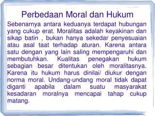 Perbedaan Moral dan Hukum