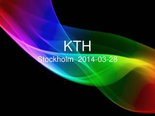 KTH Stockholm  2014-03-28