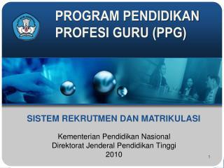 Kementerian Pendidikan Nasional Direktorat Jenderal Pendidikan Tinggi 2010