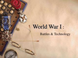 World War I  :