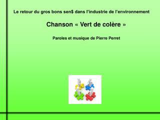Paroles et musique de Pierre Perret