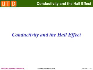 Conductivity and the Hall Effect