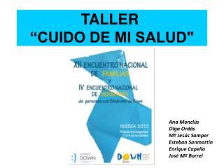 """TALLER """"CUIDO DE MI SALUD"""