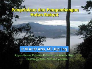 Pengelolaan dan Pengembangan Hutan Rakyat