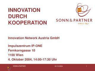INNOVATION DURCH KOOPERATION
