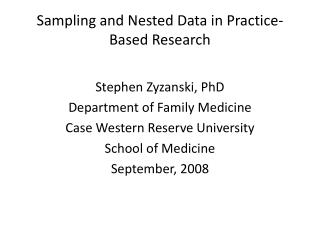 Sampling and Nested Data in Practice-Based Research