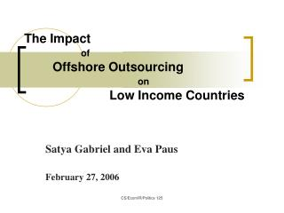 The Impact  of  Offshore Outsourcing on  Low Income Countries