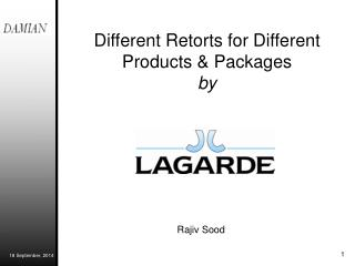 Different Retorts for Different Products & Packages by