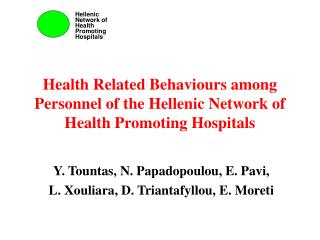 Health Related Behaviours among Personnel of the Hellenic Network of Health Promoting Hospitals