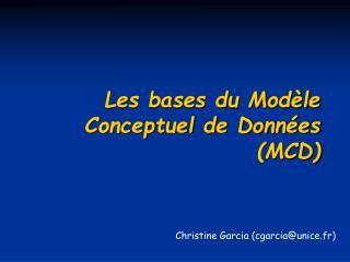 Les bases du Modèle Conceptuel de Données (MCD)