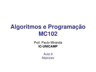 Algoritmos e Programação MC102