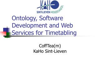 Ontology, Software Development and Web Services for Timetabling