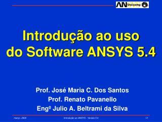 Introdução ao uso do Software ANSYS 5.4
