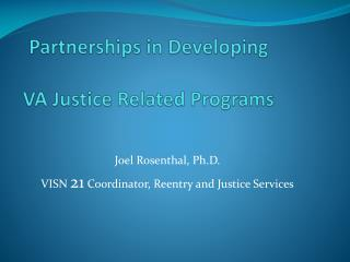 Partnerships in Developing  VA Justice Related Programs