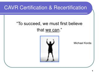 CAVR Certification & Recertification