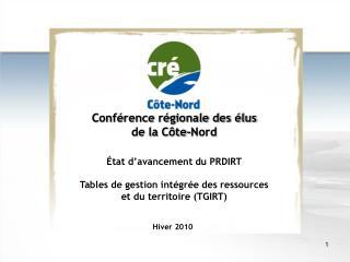 Conférence régionale des élus  de la C ôte-Nord