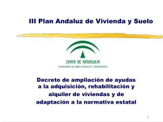III Plan Andaluz de Vivienda y Suelo