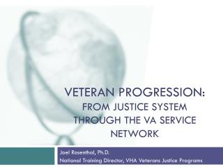 Veteran Progression: From Justice System Through the VA Service Network