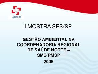II MOSTRA SES/SP
