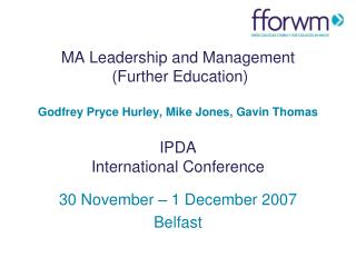 30 November � 1 December 2007 Belfast
