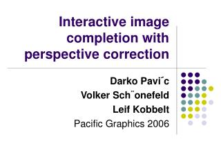 Interactive image completion with perspective correction