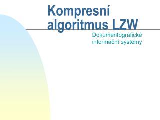 Kompresní algoritmus LZW