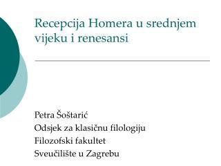 Recepcija Homera u srednjem vijeku i renesansi