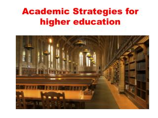 Academic Strategies for higher education