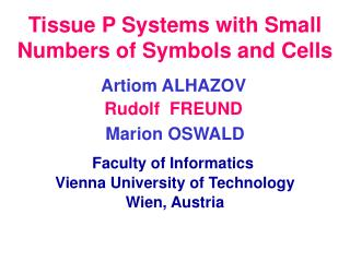 Tissue P Systems with Small Numbers of Symbols and Cells