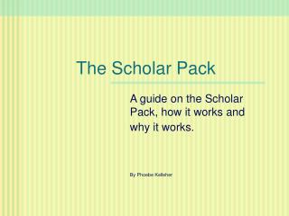 The Scholar Pack