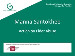 Manna  Santokhee Action on Elder Abuse