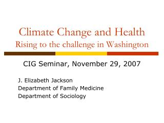Climate Change and Health  Rising to the challenge in Washington