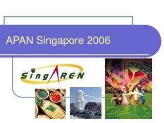 APAN Singapore 2006