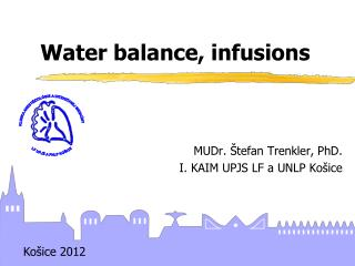 Water balance, infusions