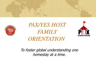 PAX/YES HOST FAMILY ORIENTATION