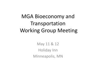 MGA Bioeconomy and Transportation  Working Group Meeting
