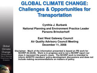 GLOBAL CLIMATE CHANGE: Challenges & Opportunities for  Transportation