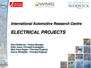 International Automotive Research Centre ELECTRICAL PROJECTS
