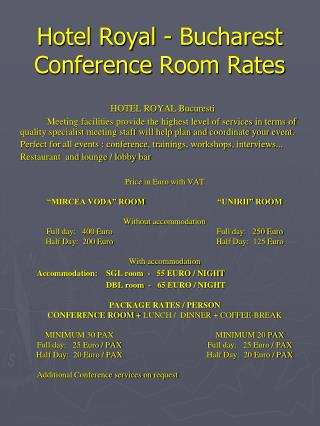Hotel Royal - Bucharest Conference  Room Rates
