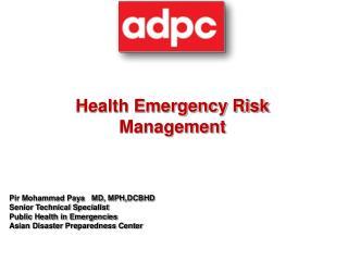 Health Emergency Risk Management