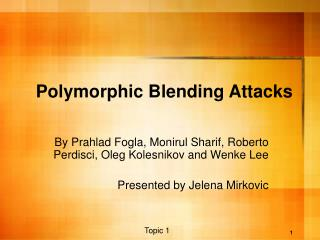 Polymorphic Blending Attacks