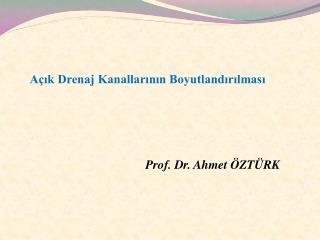 Prof. Dr. Ahmet ÖZTÜRK