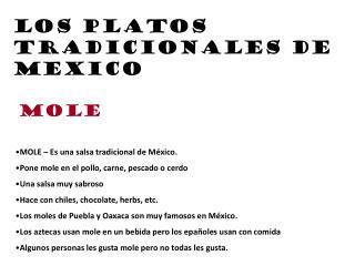 Los platos tradicionales de mexico