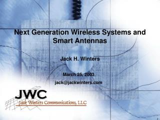 Next Generation Wireless Systems and Smart Antennas