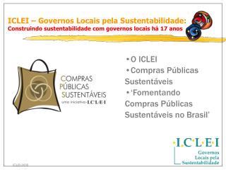 ICLEI –  Governos  Locais pela Sustentabilidade: