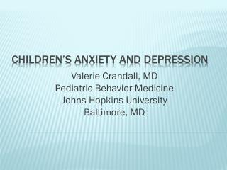 Children's Anxiety and Depression
