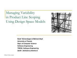 Managing Variability in Product Line Scoping Using Design Space Models
