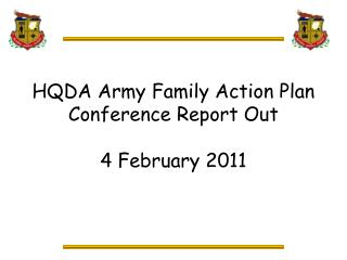 HQDA Army Family Action Plan Conference Report Out 4 February 2011