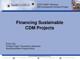Financing Sustainable  CDM Projects